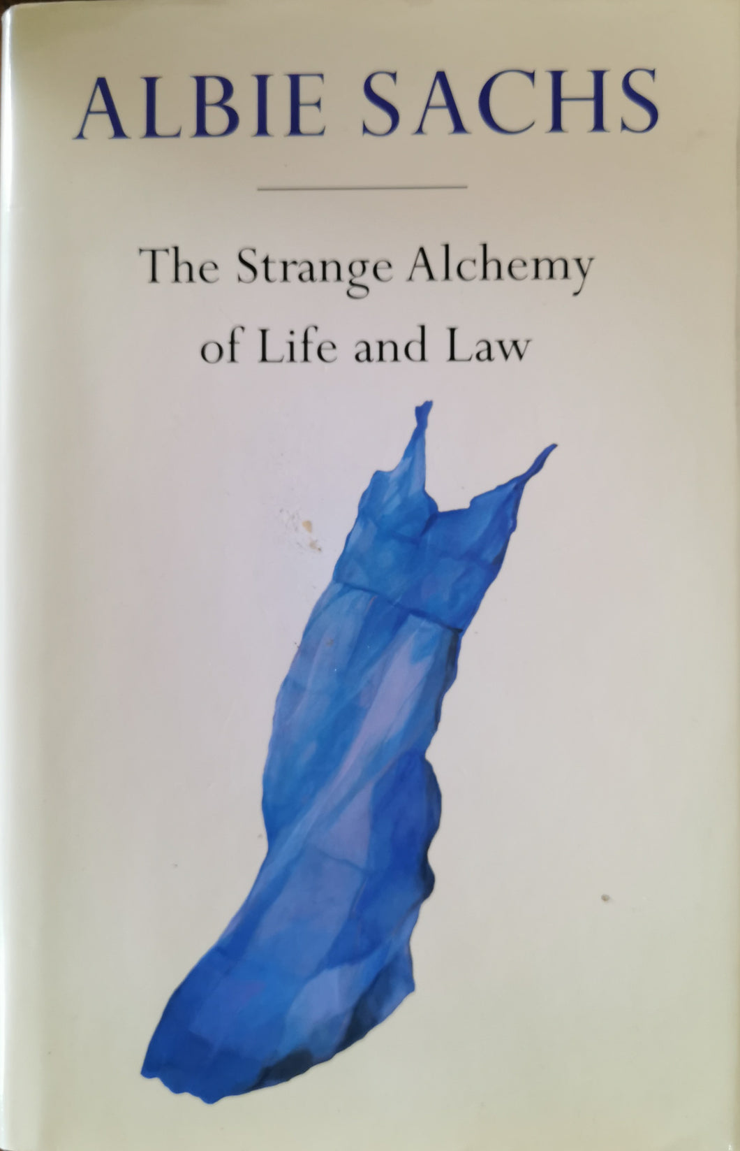 Albie Sachs - The Strange Alchemy of Life and Law (Signed)