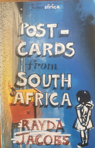 Rayda Jacobs - Post-cards from South Africa