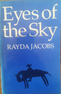 Rayda Jacobs - Eyes of the Sky