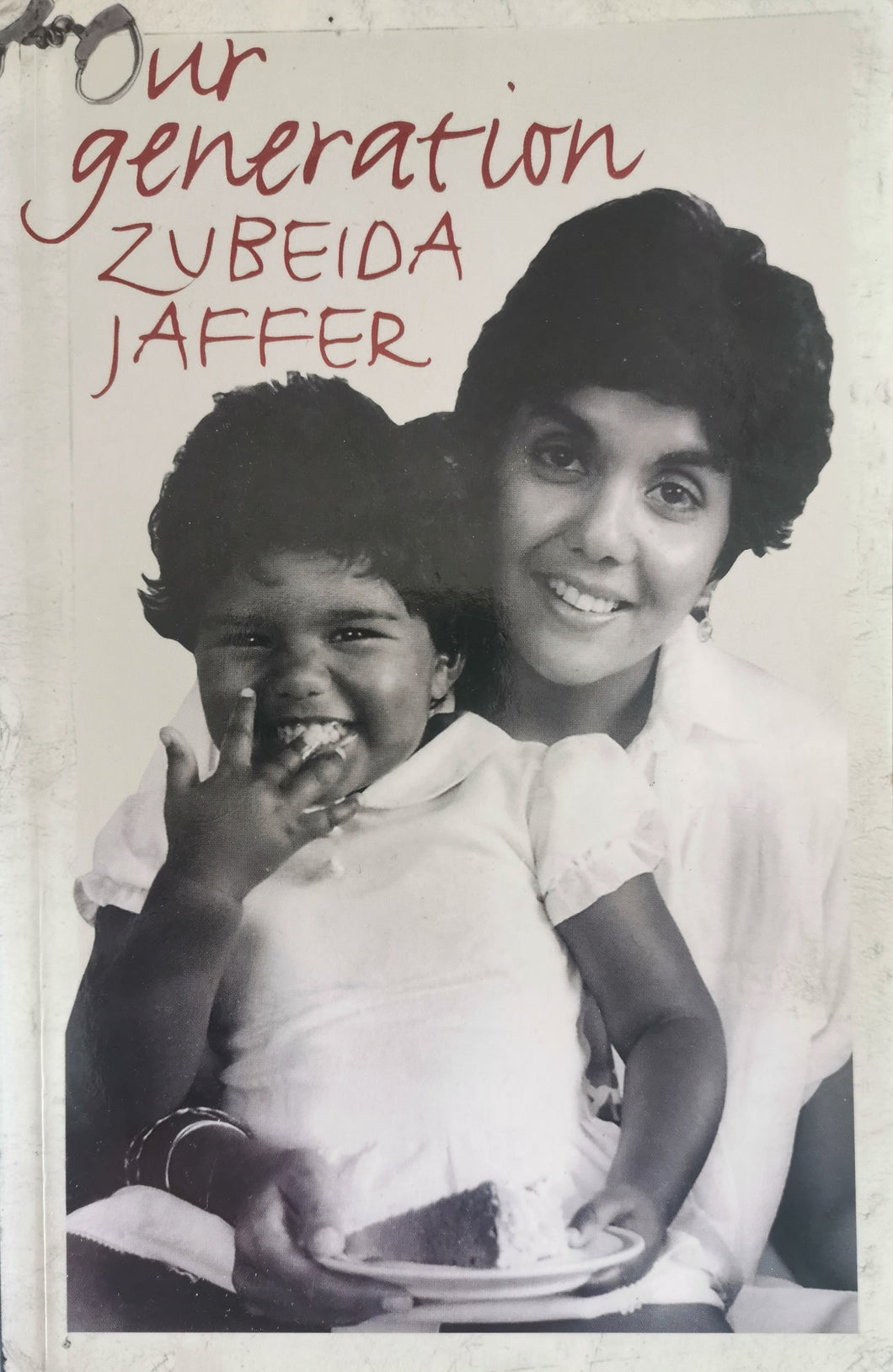 Our Generation - Zubeida Jaffer
