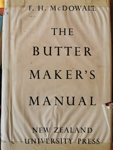 The Butter Maker's Manual - Two Volumes by F.H. McDowall