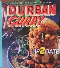 Load image into Gallery viewer, Durban Curry Up2Date - Erica Platter and Clinton Friedman