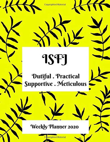 ISFJ Weekly Planner: 2020 ISFJ Myers Briggs Personality Weekly Organizer With Vision Diary
