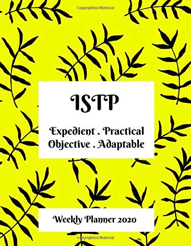 ISTP Weekly Planner: 2020 ISTP Myers Briggs Personality Weekly Organizer With Vision Diary