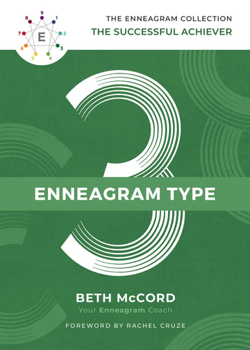The Enneagram Type 3: The Successful Achiever (The Enneagram Collection)