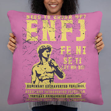 Need To Cheer Up? ENFJ Basic Pillow design by Tanvir Mehedi