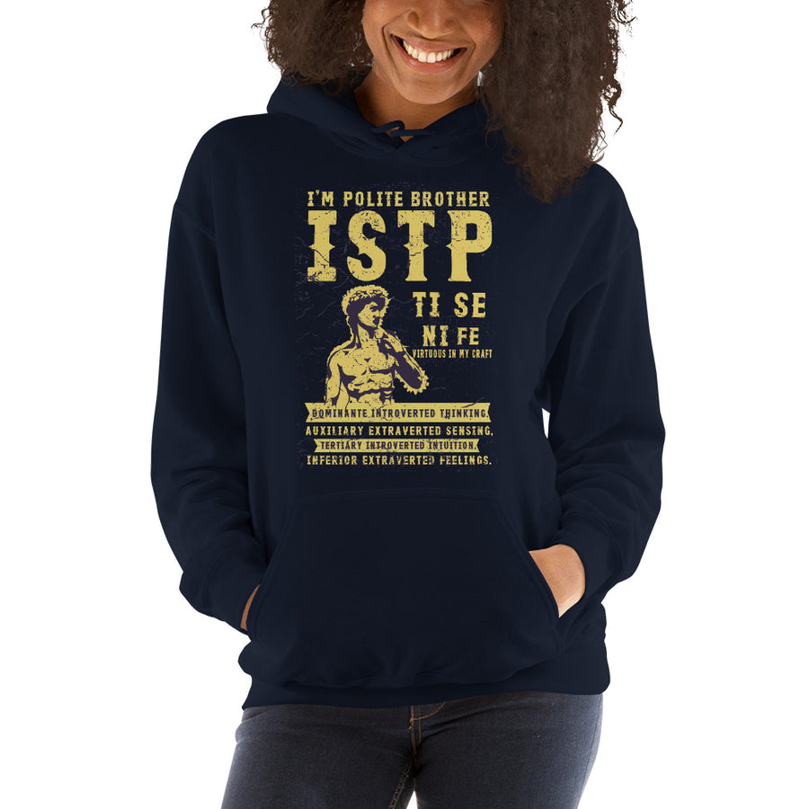 I'm Polite Brother ISTP Unisex Hoodie design by Tanvir Mehedi