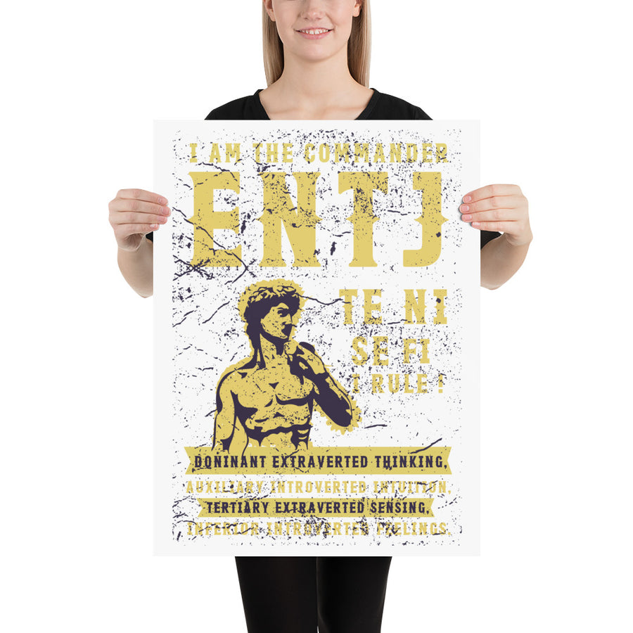 I Am The Commander ENTJ Poster design by Tanvir Mehedi
