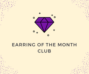 Earrings of the Month Club Subscription