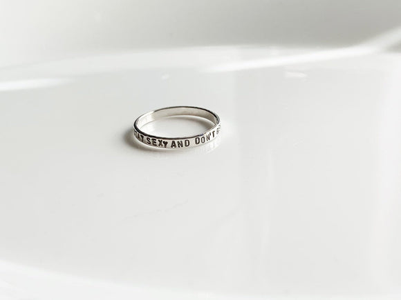 My Favorite Murder Ring Stay Sexy and Don't Get Murdered Handstamped Sterling Silver Ring Your Size