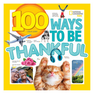 100 Ways to Be Thankful