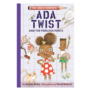 Ada Twist & the Perilous Pants