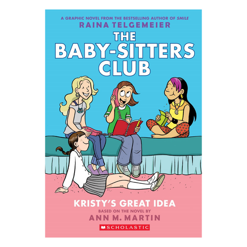 Kristy's Great Idea (The Baby-Sitters Club Graphic Novel #1)