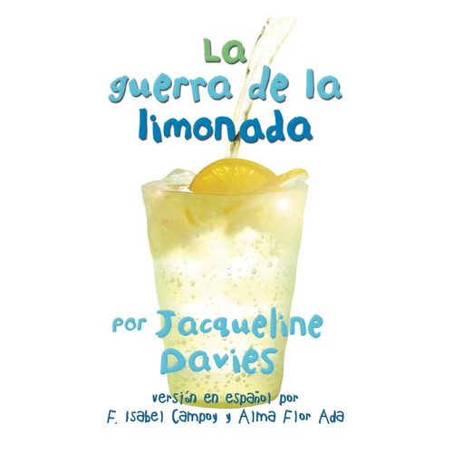 La guerra de la limonada (The Lemonade War Series, Spanish Edition)