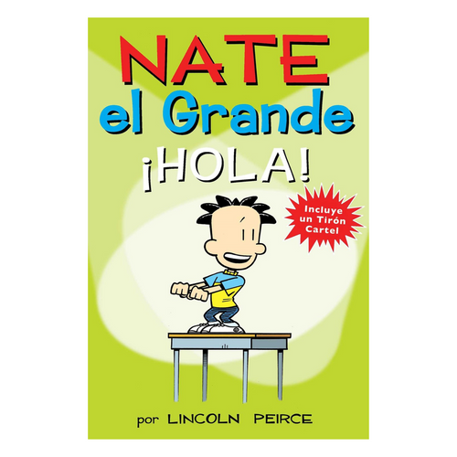 Nate el Grande: ¡Hola! (Big Nate, Spanish Edition)