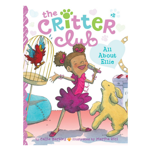 The Critter Club: All About Ellie