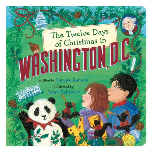 The Twelve Days of Christmas in Washington, D.C. (Board Book)