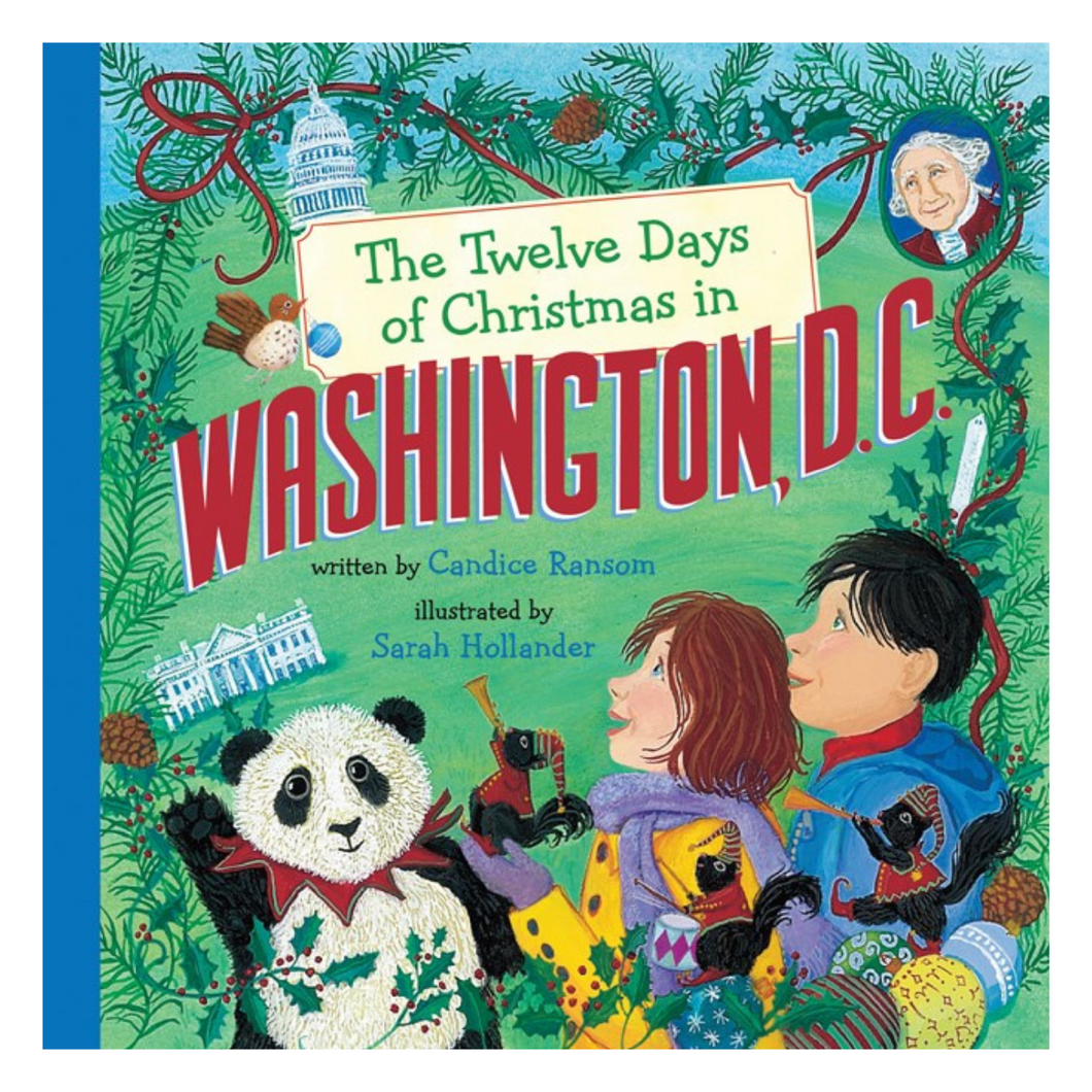 The Twelve Days of Christmas in Washington, D.C. (Hardcover)