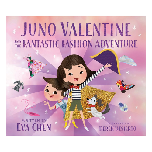 Juno Valentine & the Fantastic Fashion Adventure