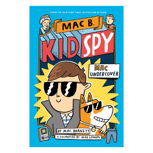 Mac B., Kid Spy #1 Mac Undercover