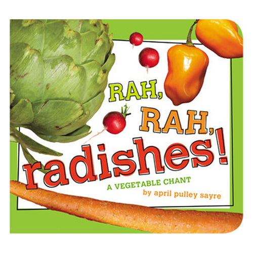 Rah, Rah Radishes! by April Pulley Sayre - book cover