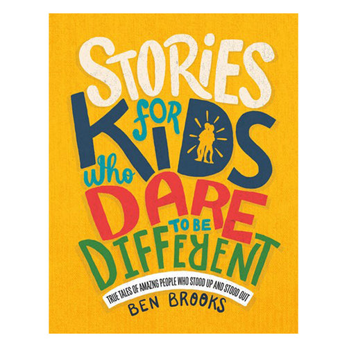 Stories for Kids Who Dare to be Different by Running Press - book cover
