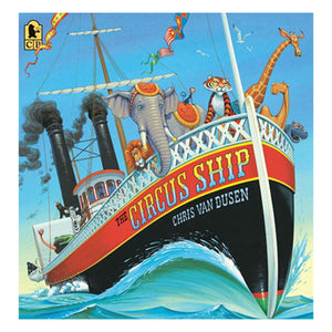 The Circus Ship by Chris Van Dusen - book cover