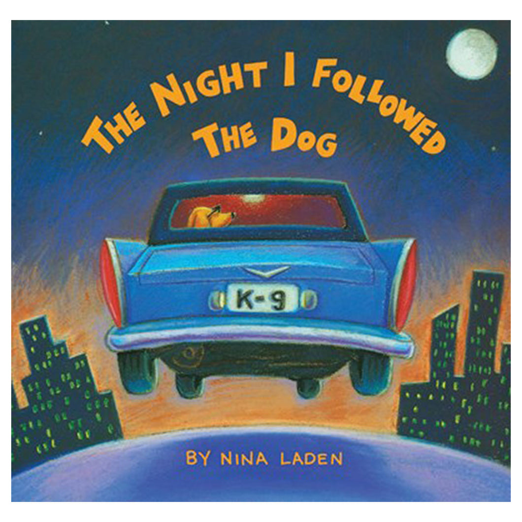 The Night I Followed the Dog by Nina Laden - book cover