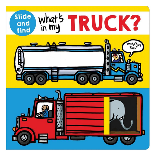 What's in my Truck?: A Slide-and-Find Book