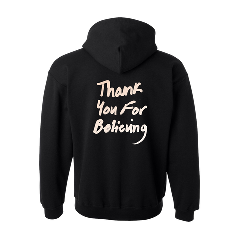 Thank You For Believing Black Hoodie
