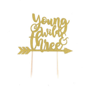 1 pc Young Wild & Three script fonts bohemian boho tribal native arrow Theme Gold Glitter Cake Topper for Birthday Boy Girl