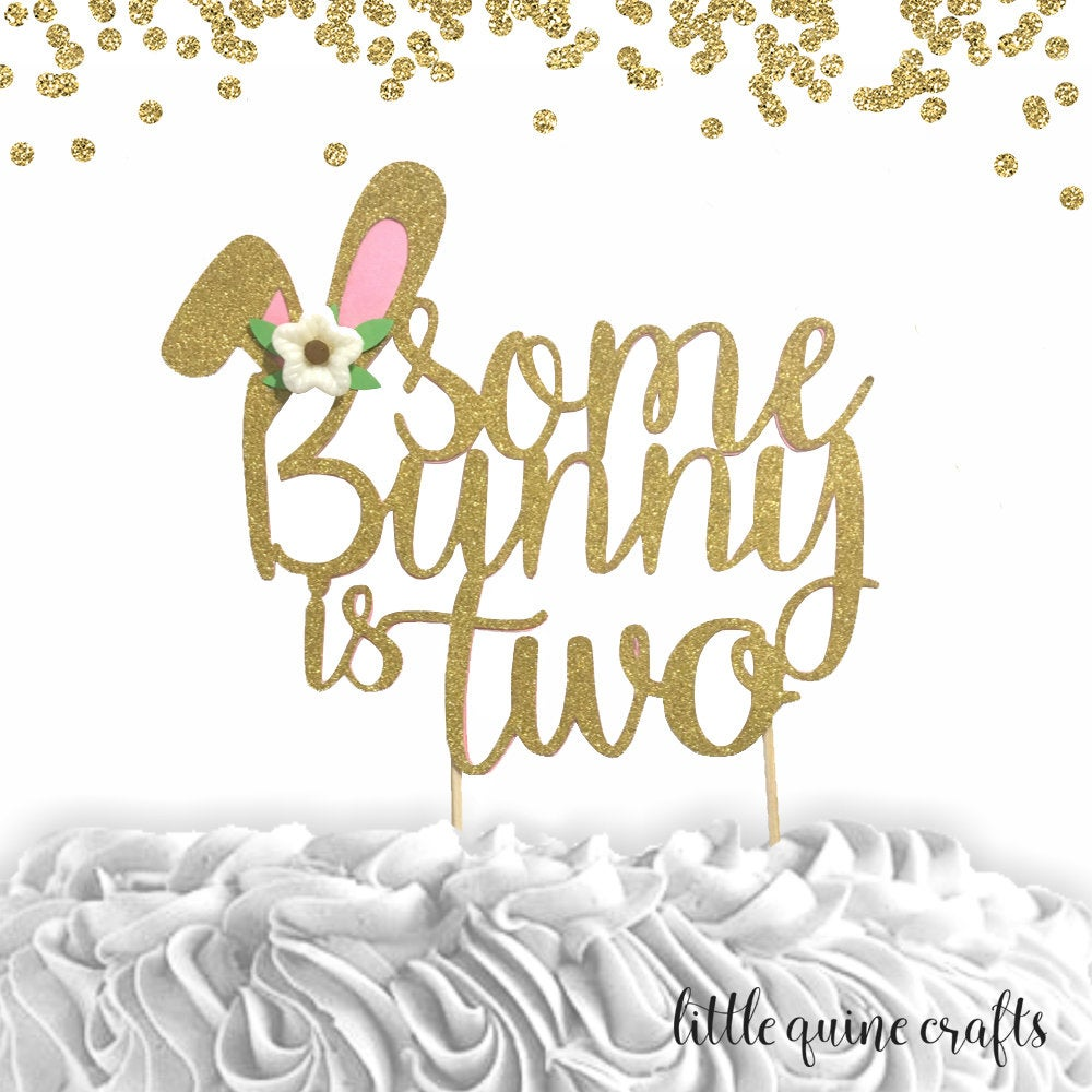 1 pc Some Bunny is TWO Flowers Gold Glitter Cake Topper for second Birthday Baby Girl Bunny theme