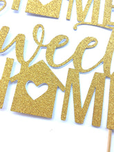 Load image into Gallery viewer, 1 pc Home Sweet Home Cake Topper Gold Black glitter Housewarming party new home party props