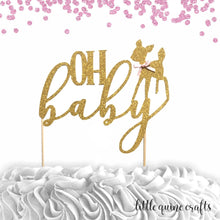 Load image into Gallery viewer, 1 pc OH baby deer fawn script Gold Glitter Cake Topper for baby shower boy girl woodland animal