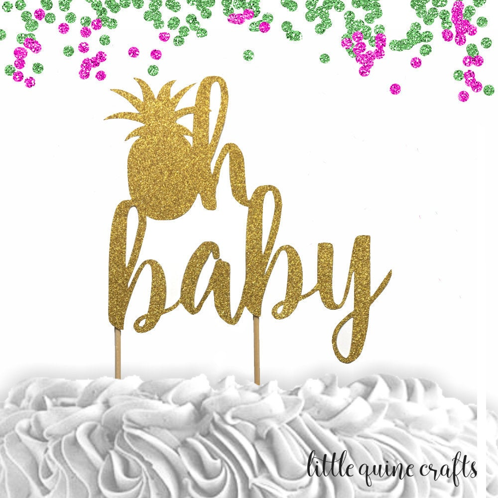 1 pc oh baby pineapple cake topper luau tropical party baby shower girl boy summer theme
