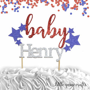 1 pc custom ANY baby name star patriotic red and blue glitter cake topper party theme baby shower boy girl 4th of july Independence Day