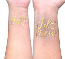 Load image into Gallery viewer, I do I do Crew Temporary REAL gold foil tattoo flash tat beach Bach bachelorette party girls night out