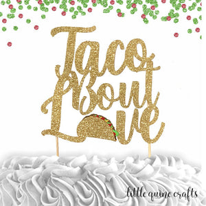 1 pc taco bout Love cake topper gold glitter fiesta mexican party theme bachelorette wedding party spring summer cinco de mayo