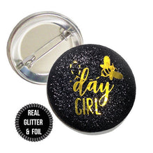 Load image into Gallery viewer, 1 Piece bee day girl, It's my bee day, Happy Bee Day REAL Fine Sparkly Glitter badge pin pinback button birthday girl favors gift