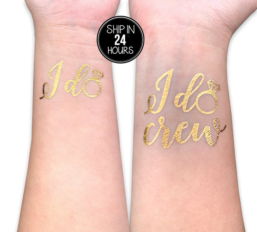I do I do Crew Temporary REAL gold foil tattoo flash tat beach Bach bachelorette party girls night out