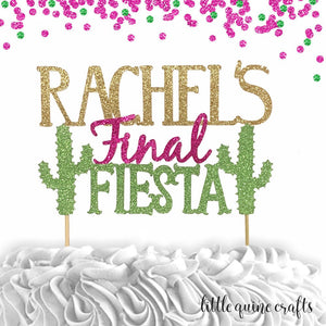 1 pc Custom personalised ANY Name Final Fiesta cactus Future Mrs bachelorette party Bride to be gold green Fuchsia glitter cake topper