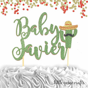 1 pc custom personalize ANY baby name Fiesta cactus sombrero mustache DOUBLE SIDED green glitter cake topper baby shower boy girl spring