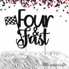 Load image into Gallery viewer, 1 pc  Four & Fast Race car Racing theme cake topper for 4th fourth birthday boy girl birthday prop decor
