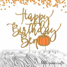 Load image into Gallery viewer, 1 pc Happy Birthday personalize custom ANY name pumpkin fall autumn DOUBLE SIDED gold glitter orange cake topper birthday boy girl