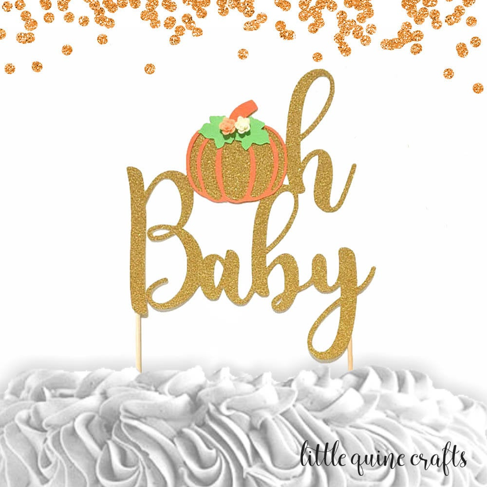 1 pc oh baby pumpkin cake topper autumn fall thanksgiving baby shower boy girl gender reveal