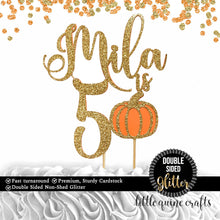 Load image into Gallery viewer, 1 pc custom personalize name is 1 2 3 4 5 6 7 8 9 10 ANY age pumpkin DOUBLE SIDED Gold Orange Glitter Cake Topper boy girl Birthday fall