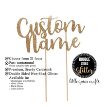 Load image into Gallery viewer, 1 pc Custom personalised ANY Name Text birthday baby shower Future Mrs Wedding script DOUBLE SIDED Gold Green Black Glitter cake topper