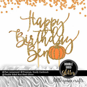 1 pc Happy Birthday personalize custom ANY name pumpkin fall autumn DOUBLE SIDED gold glitter orange cake topper birthday boy girl