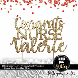 1 pc Congrats Nurse custom Any Name personalised Graduation DOUBLE SIDED gold glitter cake topper congrats grad party decor