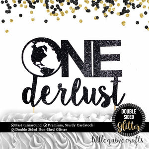 1 pc One derlust Onederlust DOUBLE SIDED black glitter cake topper for first birthday cake smash wanderlust time travel party theme